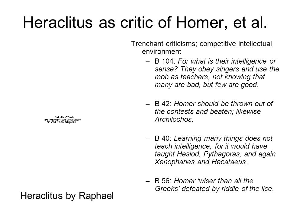 Heraclitus as critic of Homer, et al.
