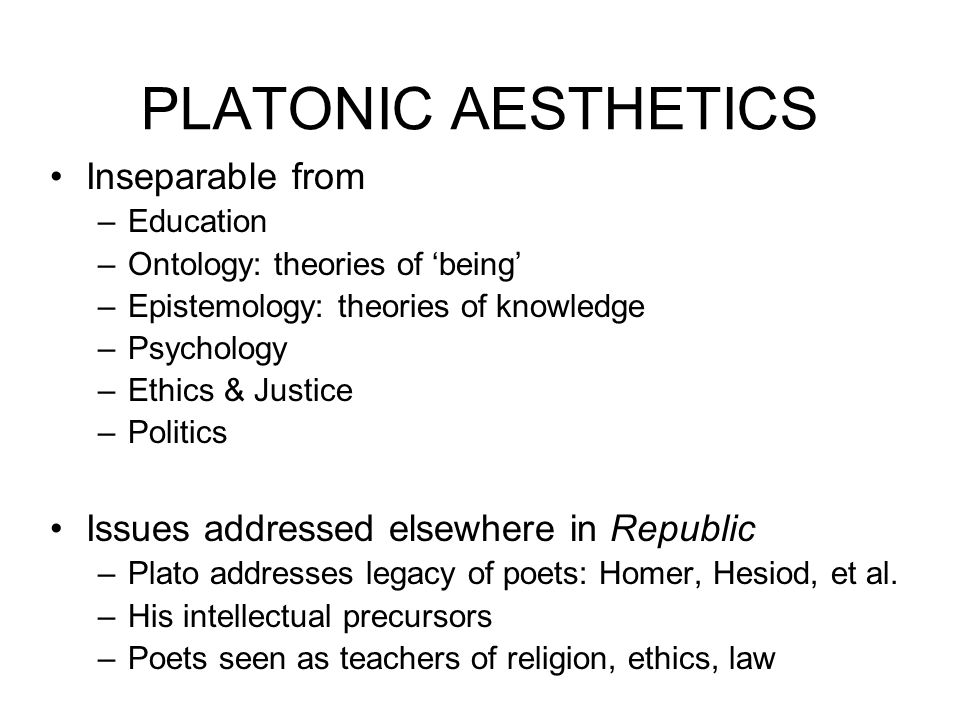 PLATONIC AESTHETICS Inseparable from