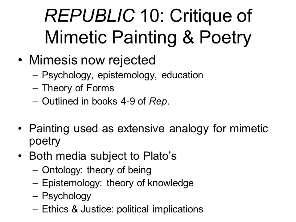 REPUBLIC 10: Critique of Mimetic Painting & Poetry
