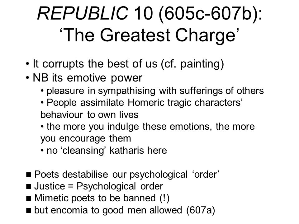 REPUBLIC 10 (605c-607b): 'The Greatest Charge'
