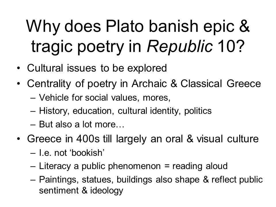 Why does Plato banish epic & tragic poetry in Republic 10