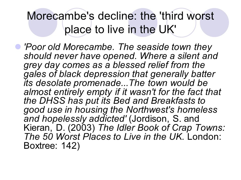 Morecambe s decline: the third worst place to live in the UK