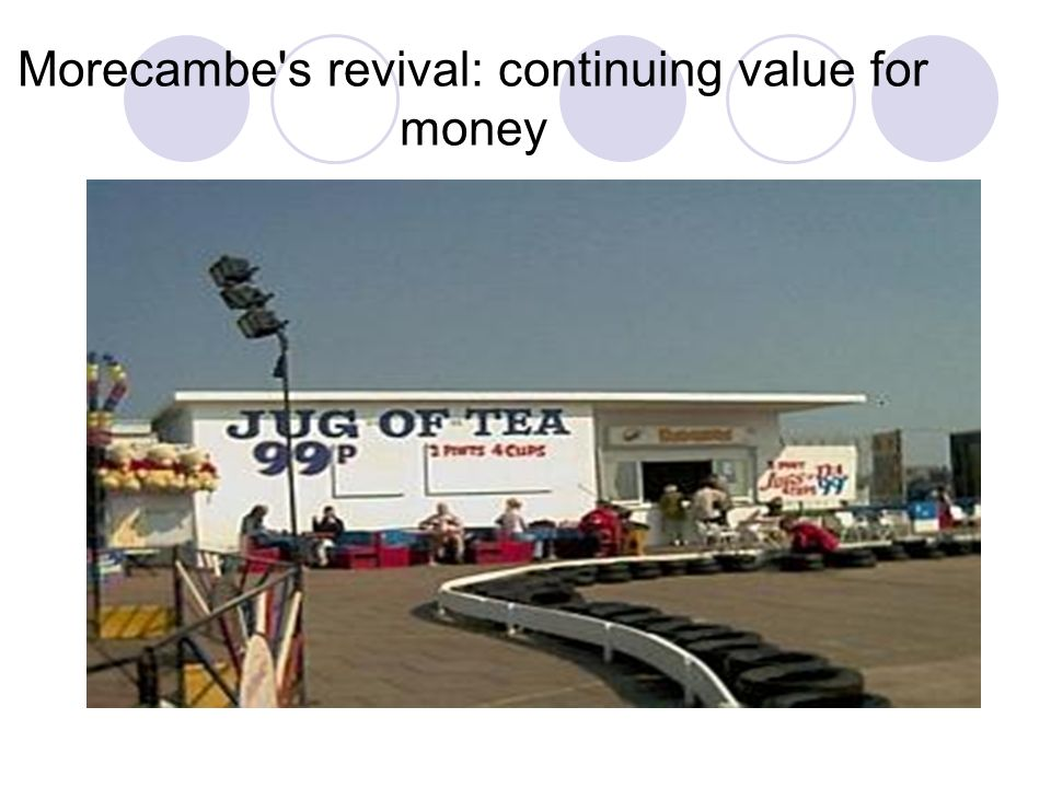 Morecambe s revival: continuing value for money