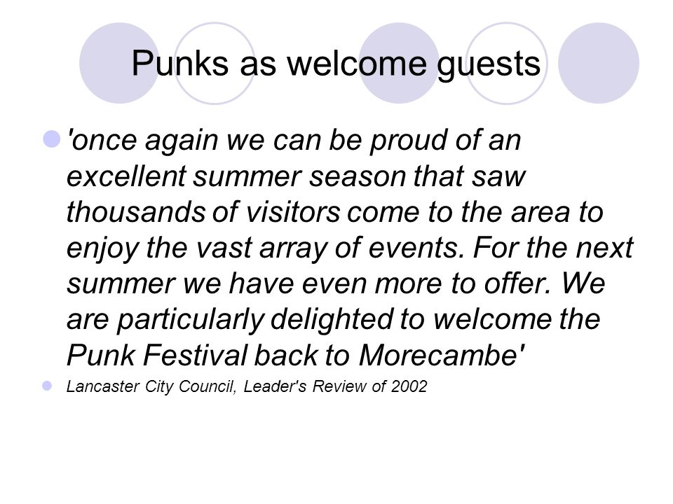 Punks as welcome guests