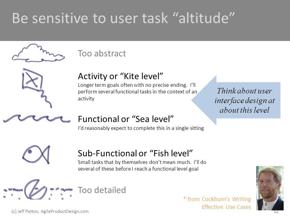 Be sensitive to user task altitude