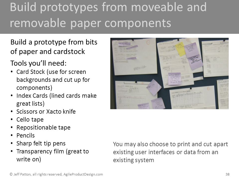 Build prototypes from moveable and removable paper components