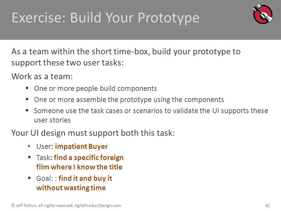 Exercise: Build Your Prototype