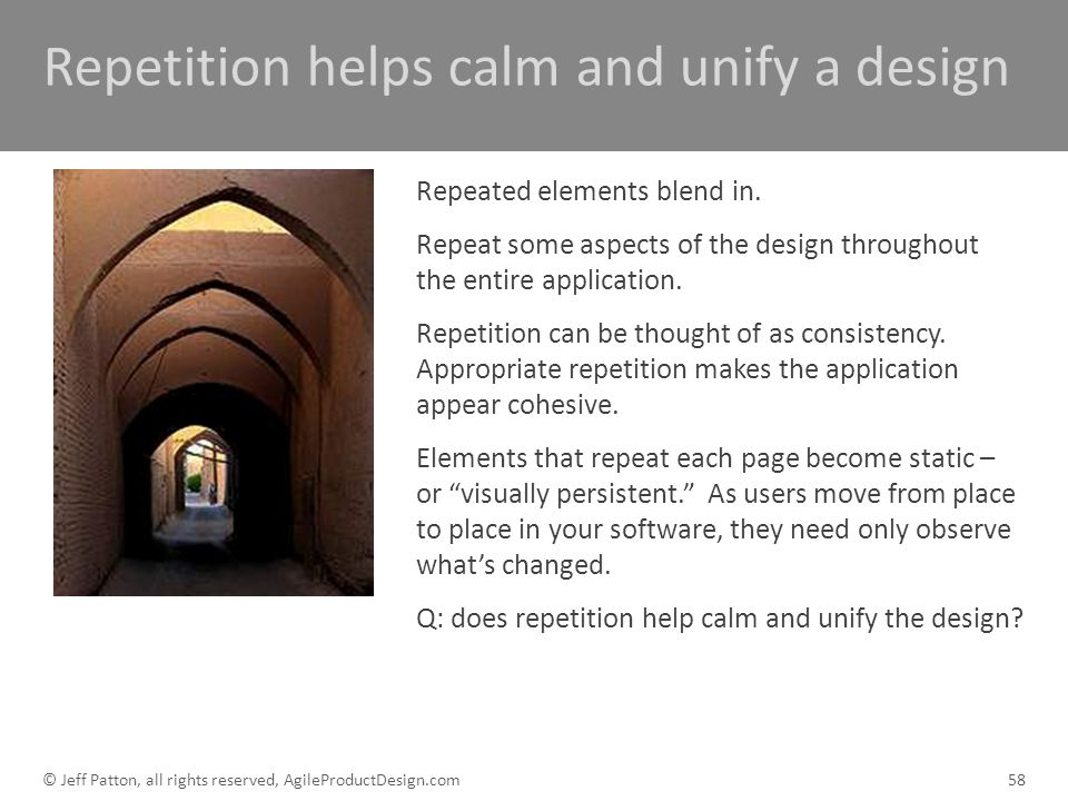 Repetition helps calm and unify a design