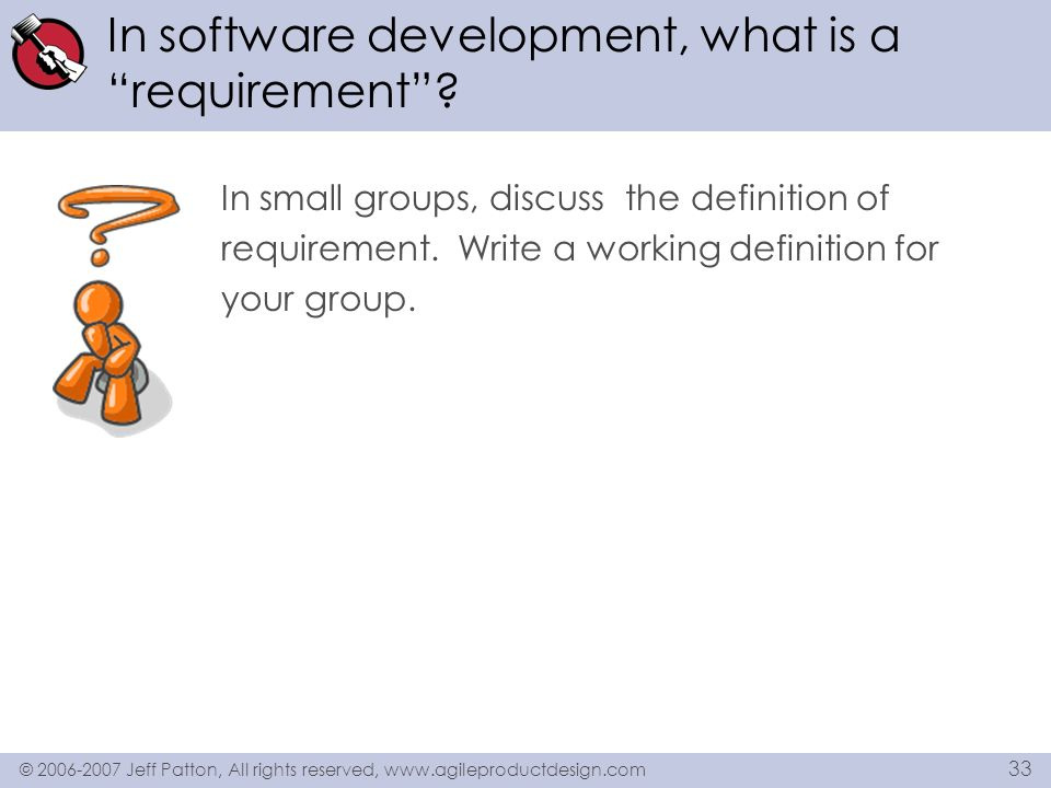In software development, what is a requirement