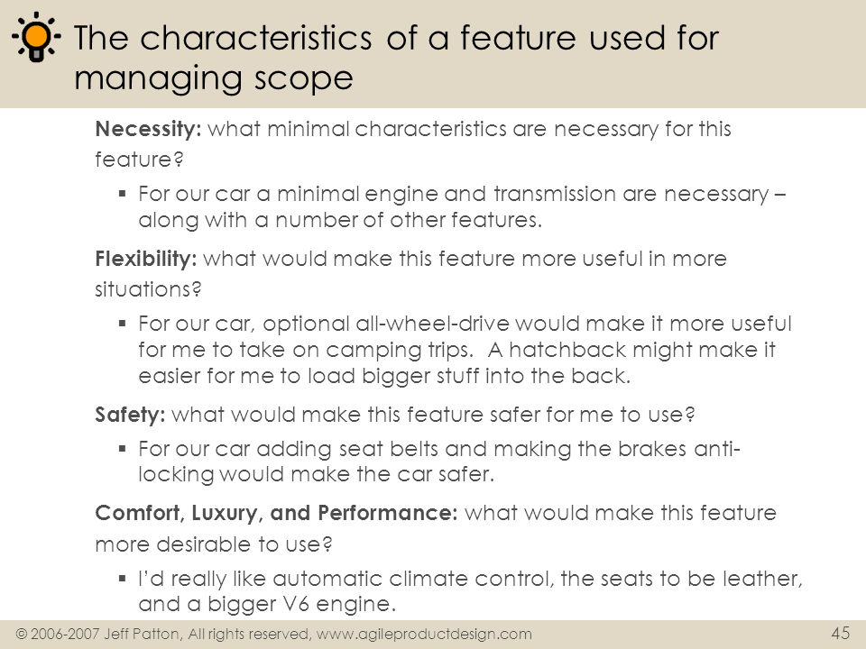 The characteristics of a feature used for managing scope
