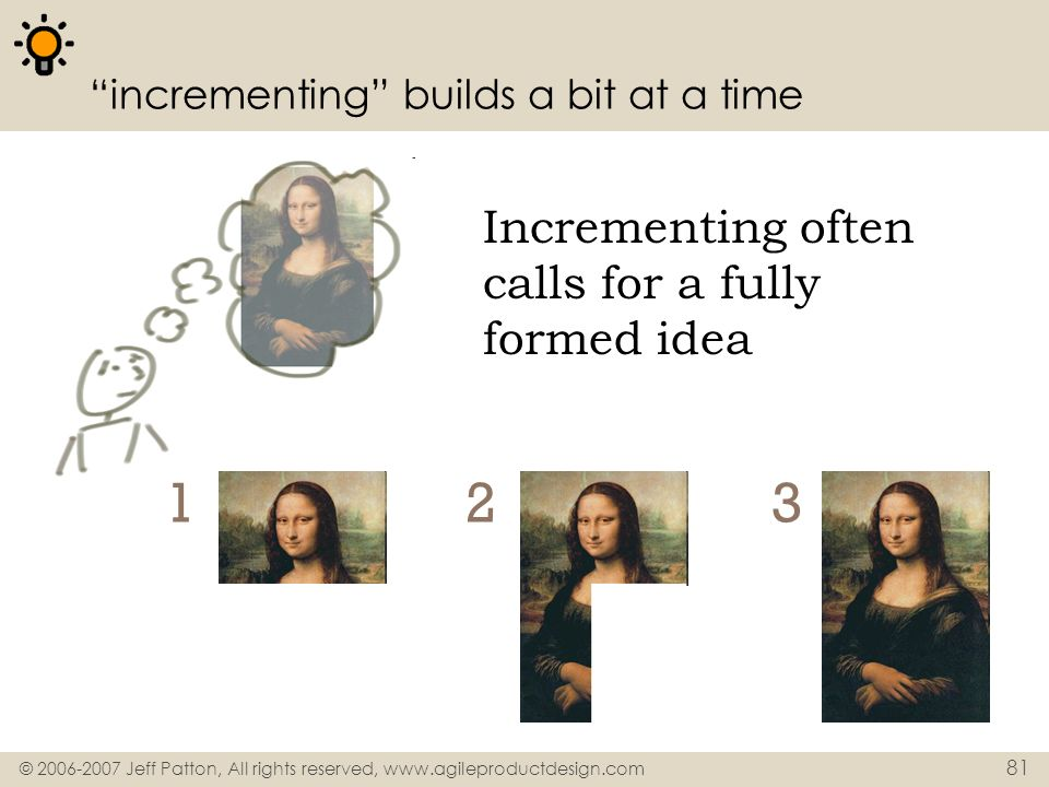 incrementing builds a bit at a time