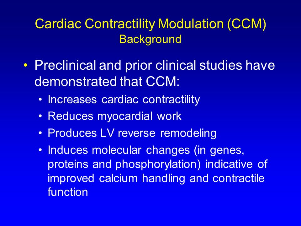 Cardiac Contractility Modulation (CCM) Background