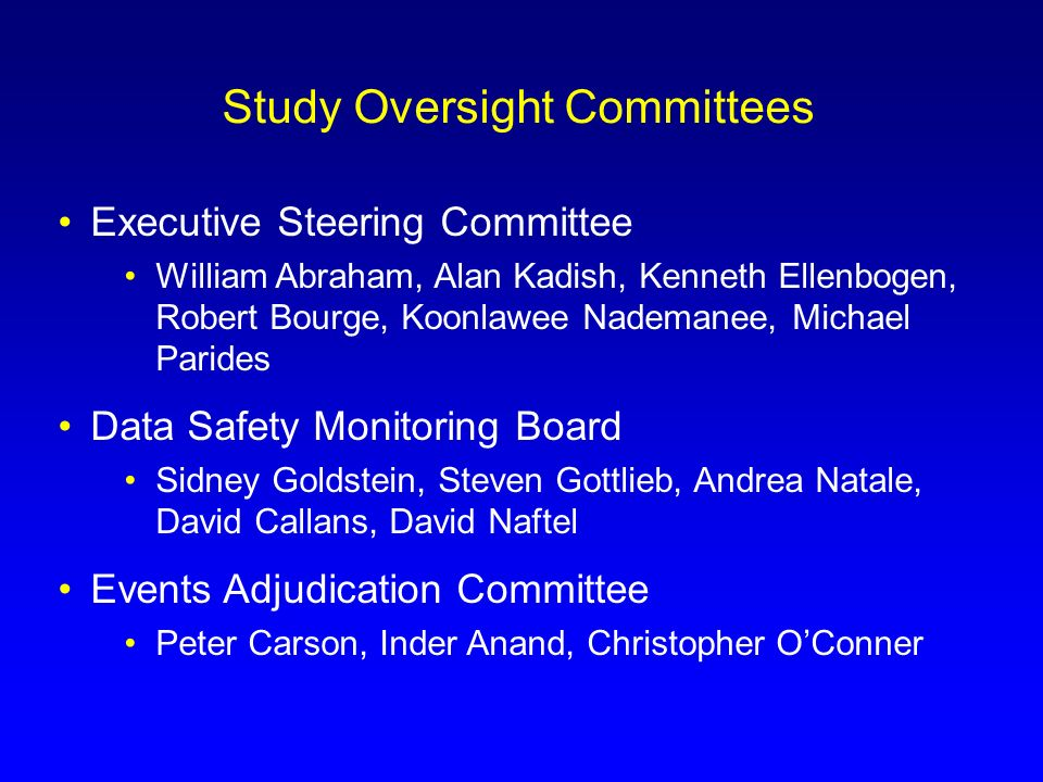 Study Oversight Committees