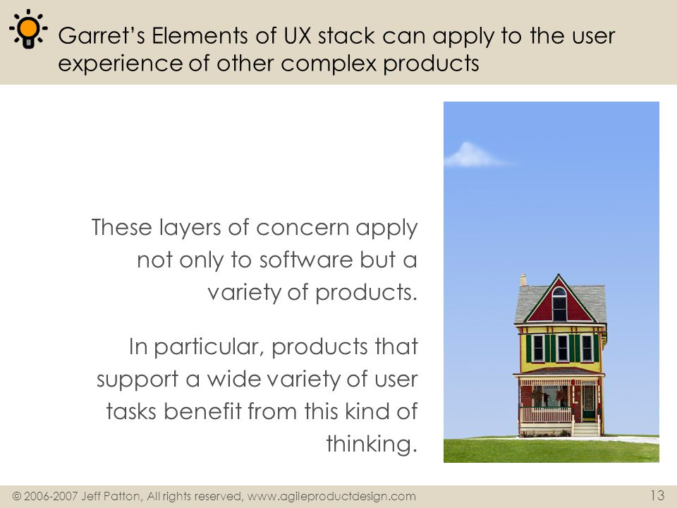 Garret's Elements of UX stack can apply to the user experience of other complex products