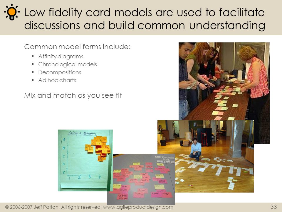 Low fidelity card models are used to facilitate discussions and build common understanding