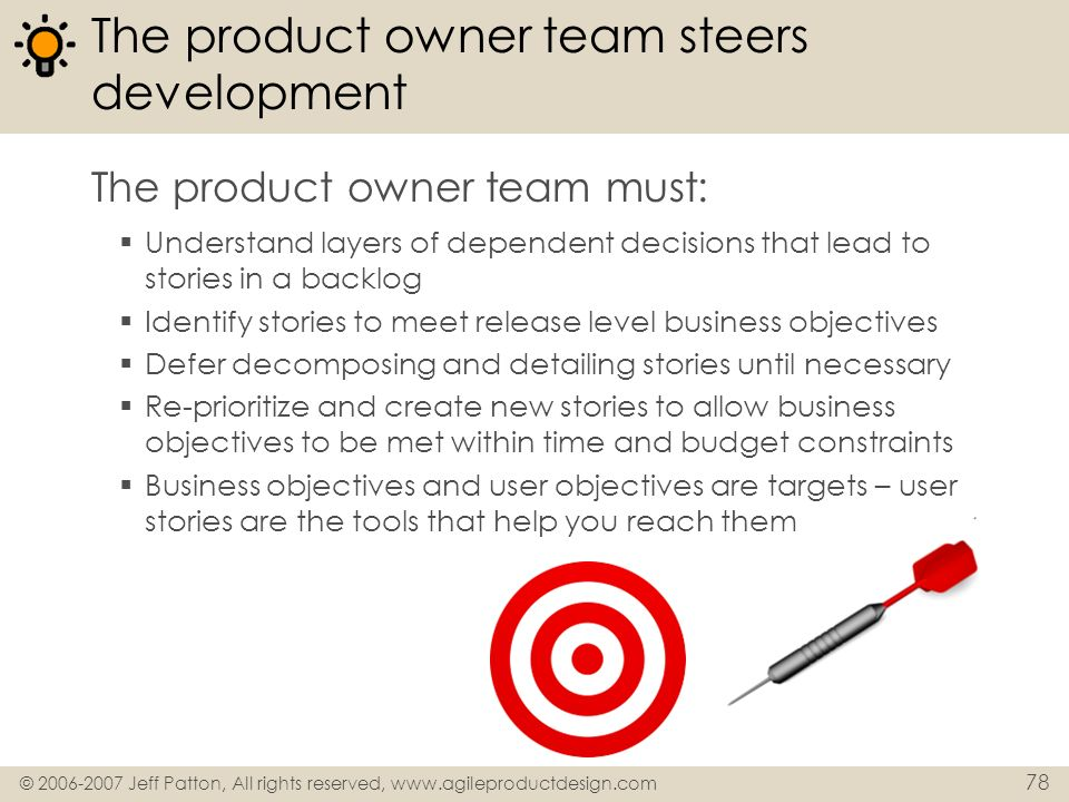 The product owner team steers development