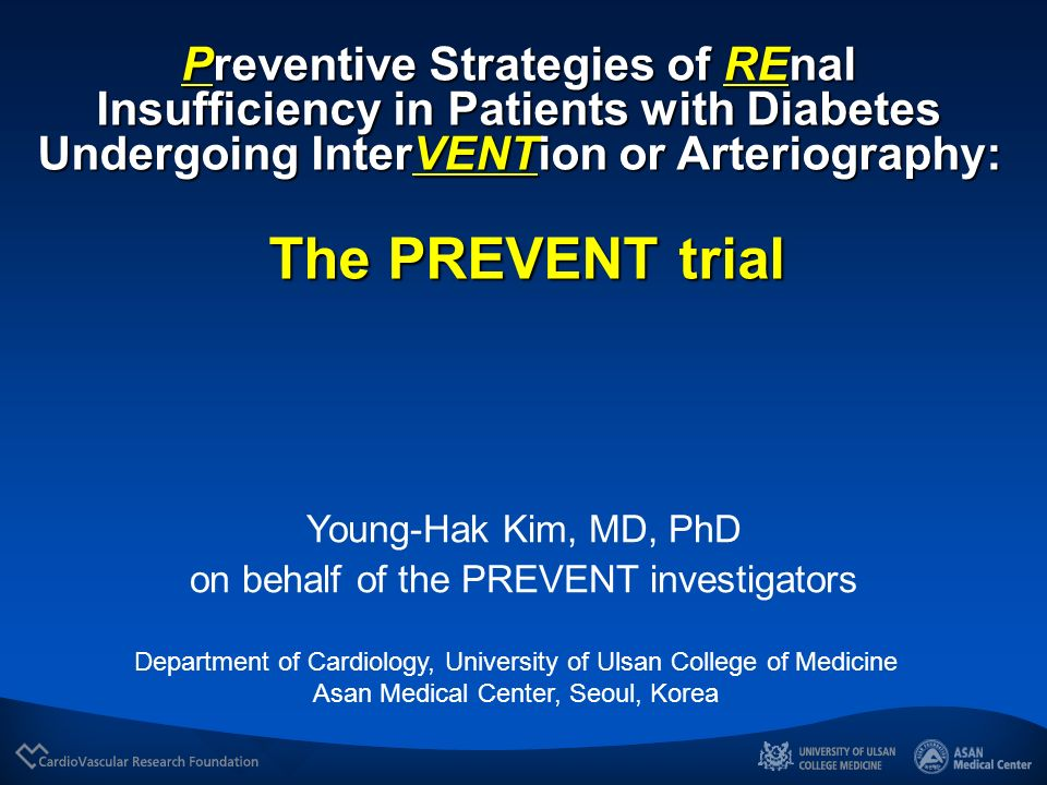 Preventive Strategies of REnal Insufficiency in Patients with Diabetes Undergoing InterVENTion or Arteriography: The PREVENT trial