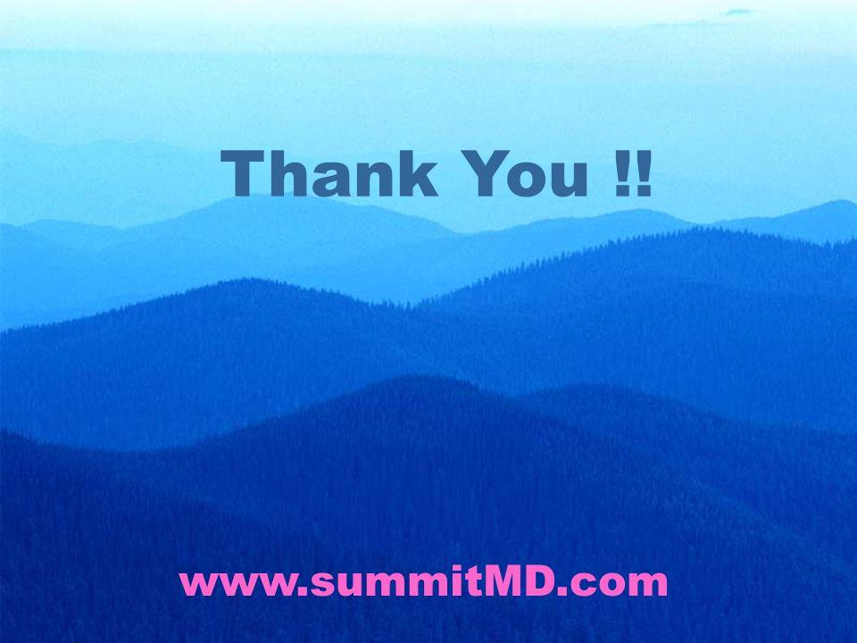 Thank You !! www.summitMD.com