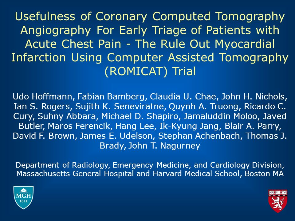 Usefulness of Coronary Computed Tomography Angiography For Early Triage of Patients with Acute Chest Pain - The Rule Out Myocardial Infarction Using Computer Assisted Tomography (ROMICAT) Trial