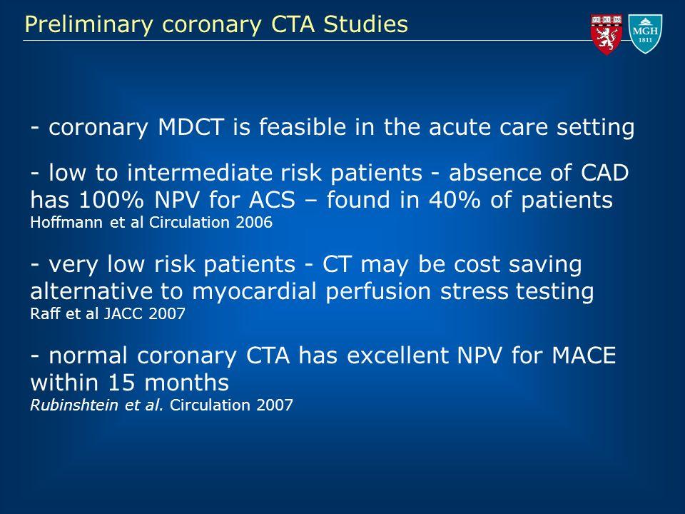 Preliminary coronary CTA Studies