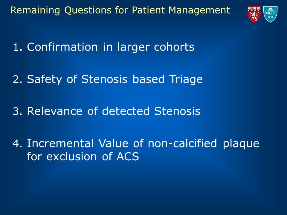 Confirmation in larger cohorts Safety of Stenosis based Triage