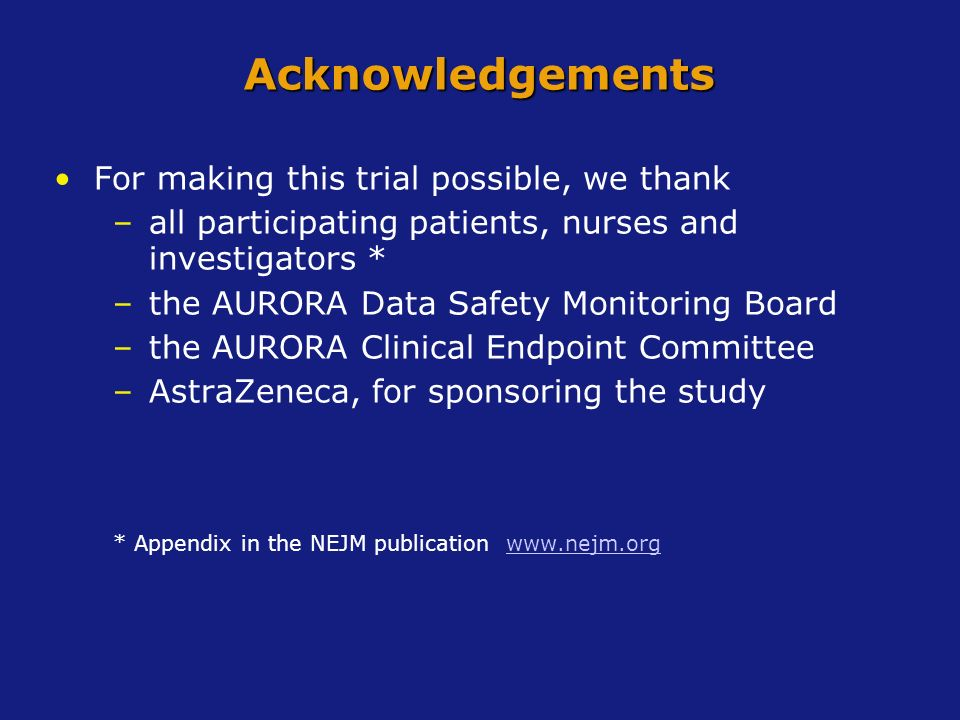Acknowledgements For making this trial possible, we thank