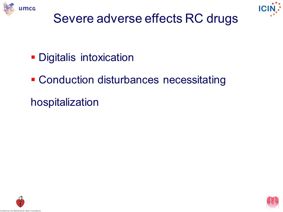 Severe adverse effects RC drugs