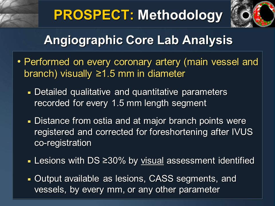 PROSPECT: Methodology Angiographic Core Lab Analysis