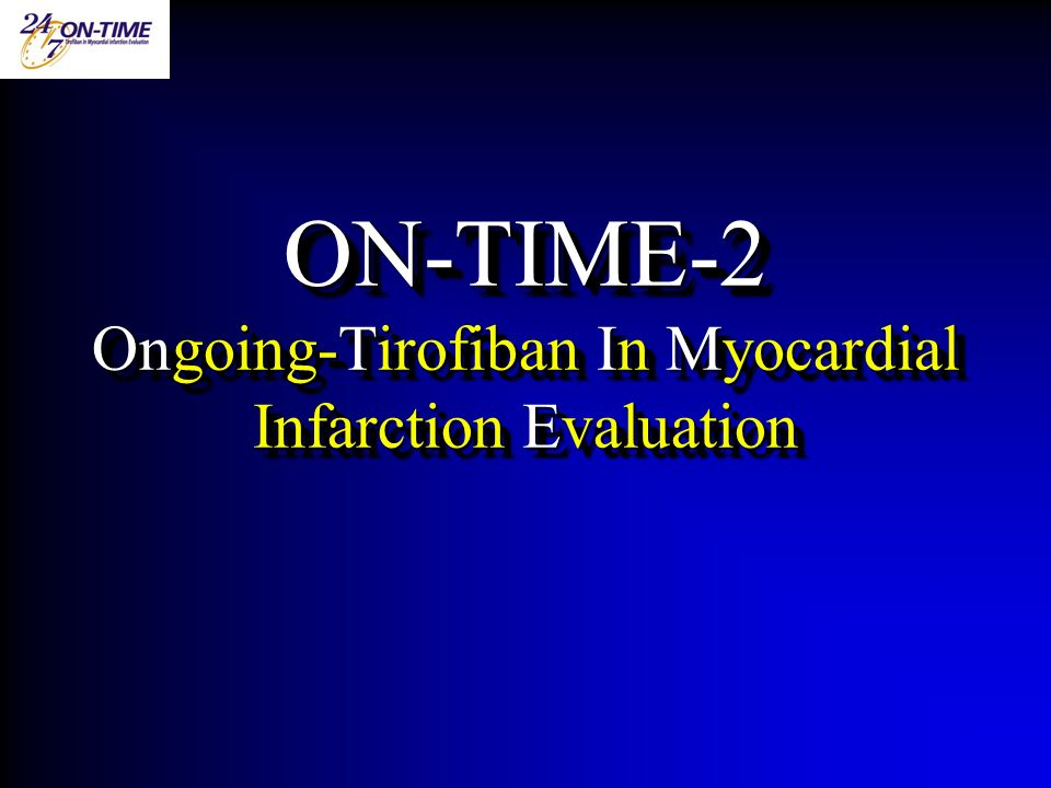 ON-TIME-2 Ongoing-Tirofiban In Myocardial Infarction Evaluation