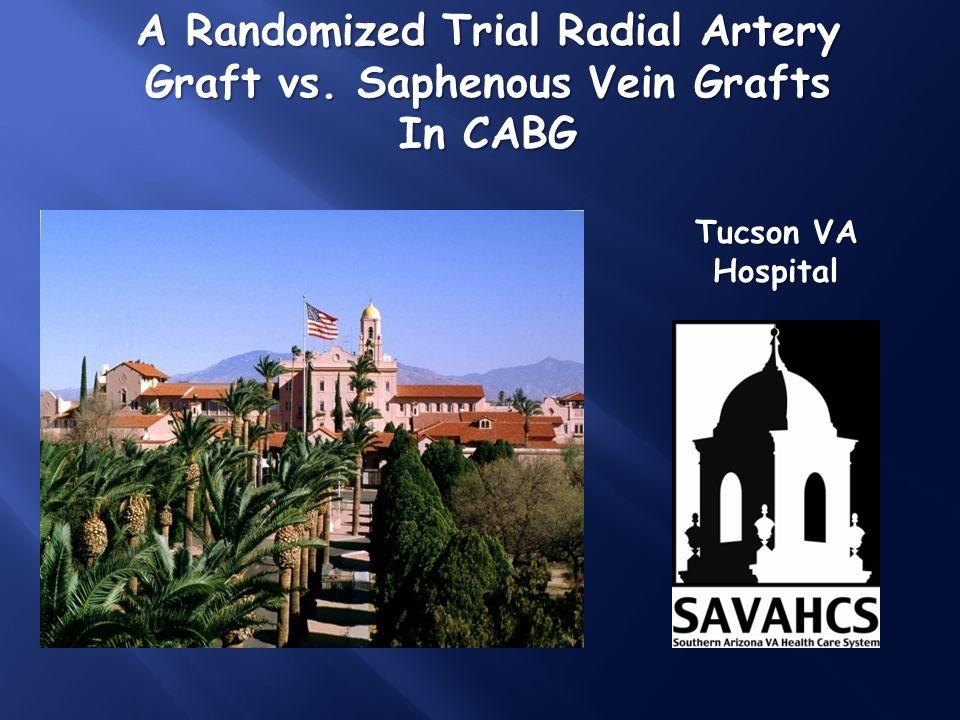 A Randomized Trial Radial Artery Graft vs