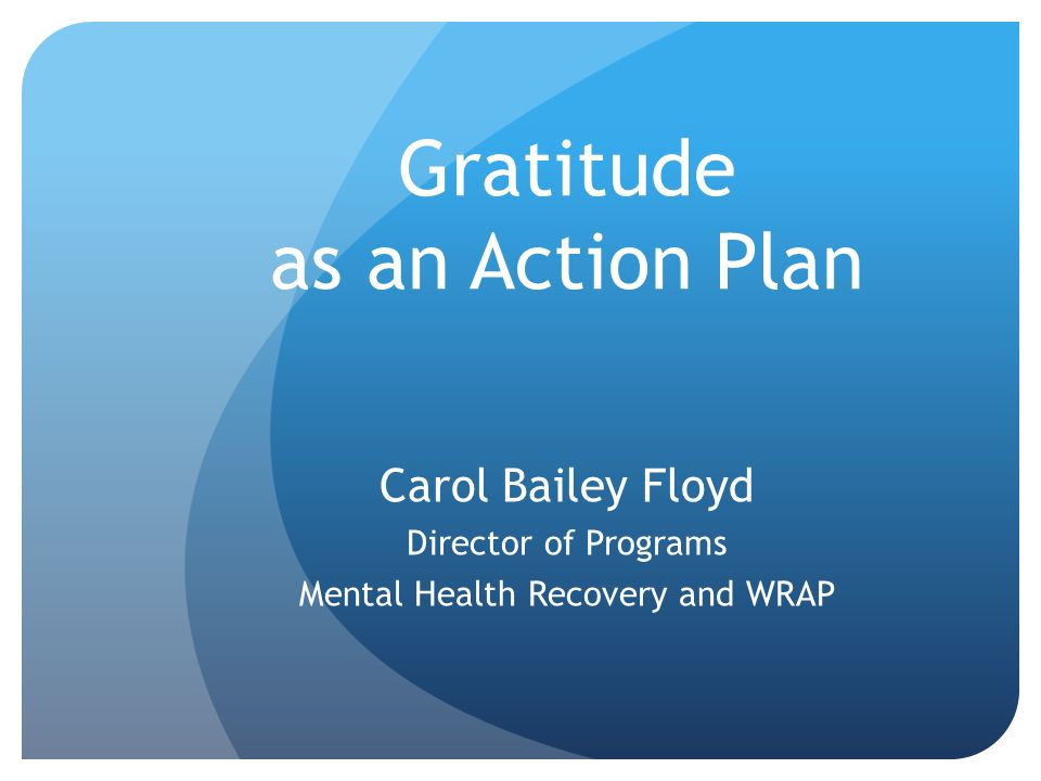 Gratitude as an Action Plan