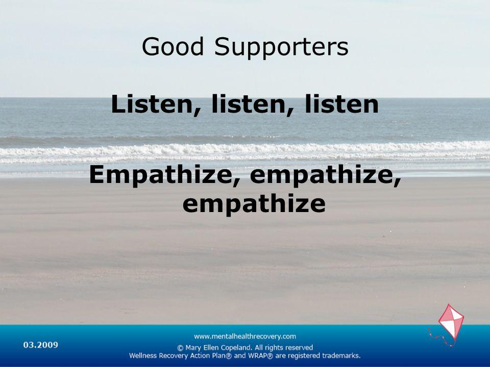 Empathize, empathize, empathize