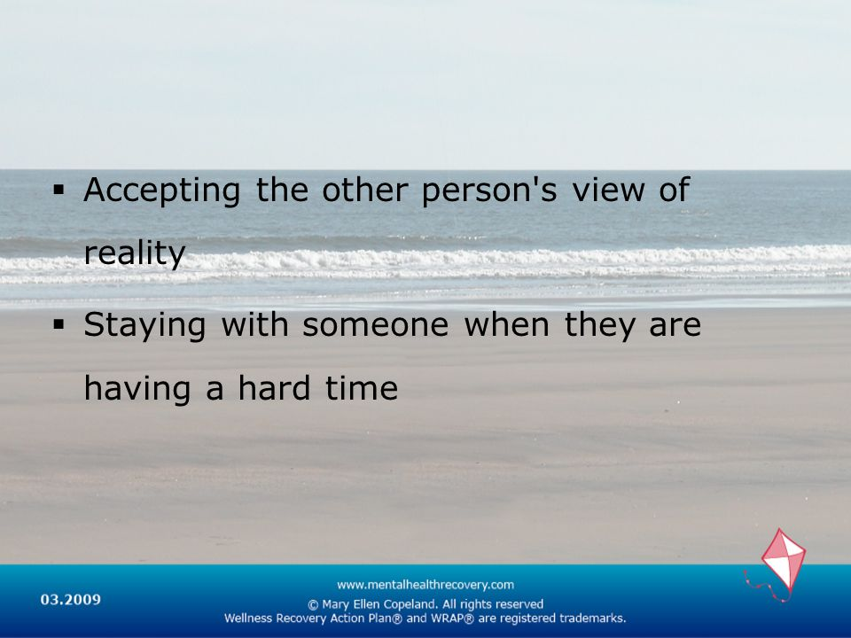 Accepting the other person s view of reality