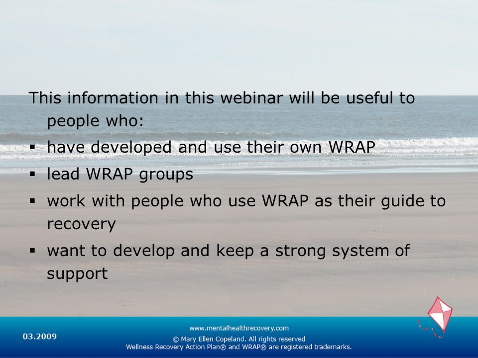 This information in this webinar will be useful to people who: