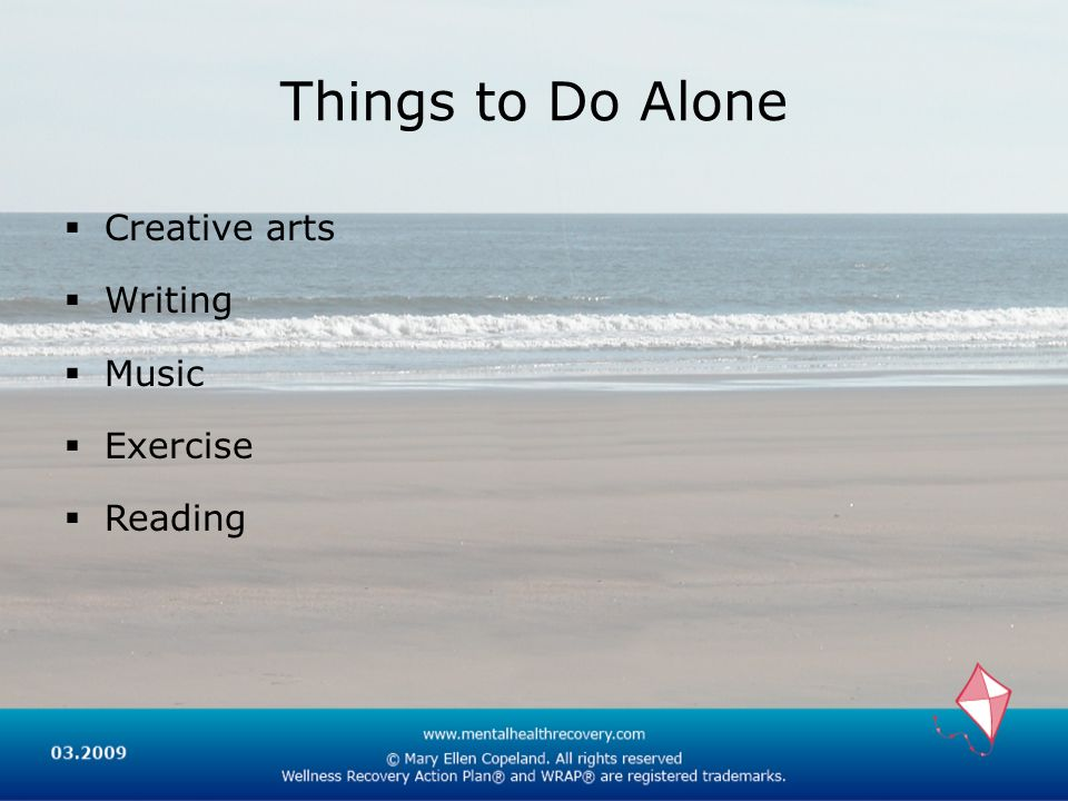 Things to Do Alone Creative arts Writing Music Exercise Reading