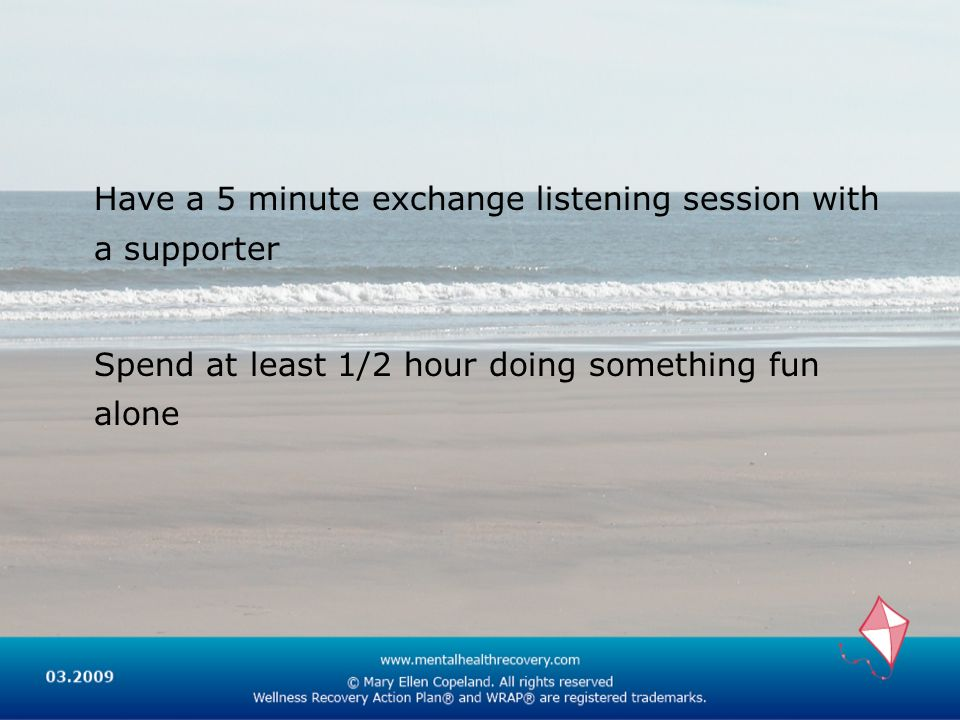 Have a 5 minute exchange listening session with a supporter