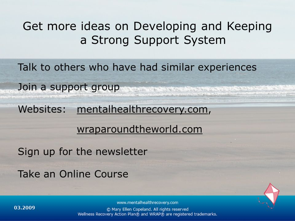 Get more ideas on Developing and Keeping a Strong Support System