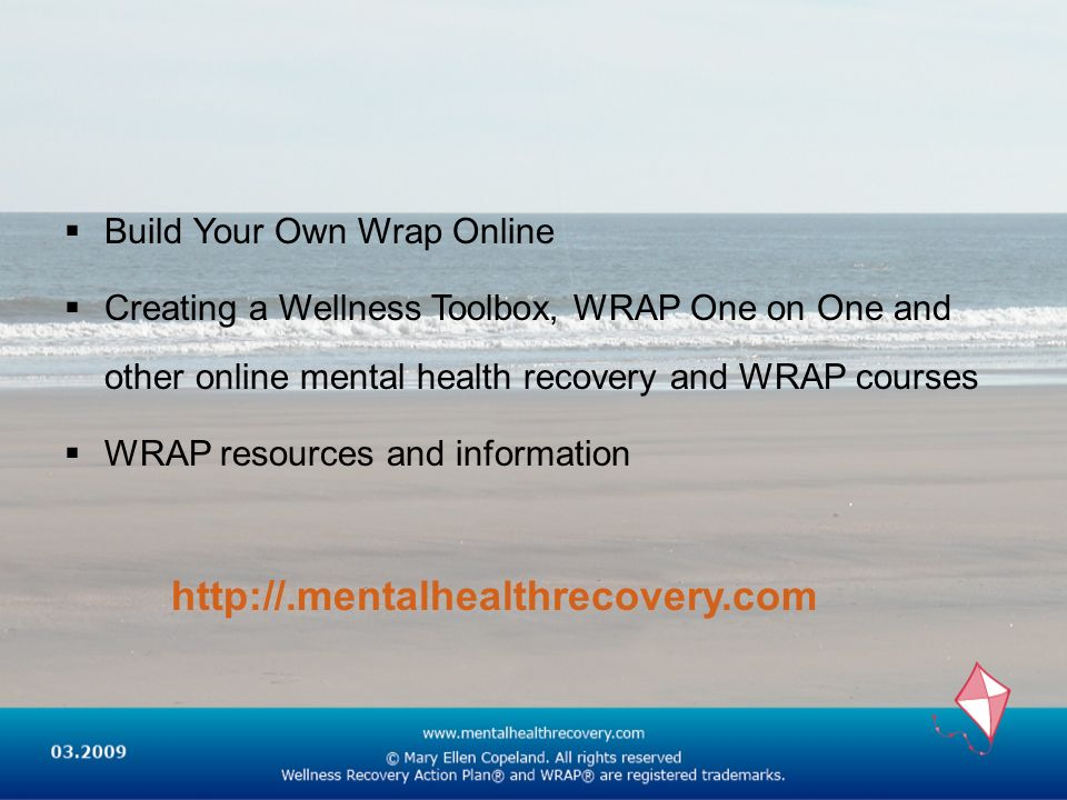 http://.mentalhealthrecovery.com Build Your Own Wrap Online