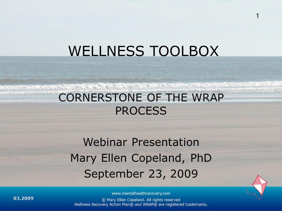 WELLNESS TOOLBOX CORNERSTONE OF THE WRAP PROCESS Webinar Presentation