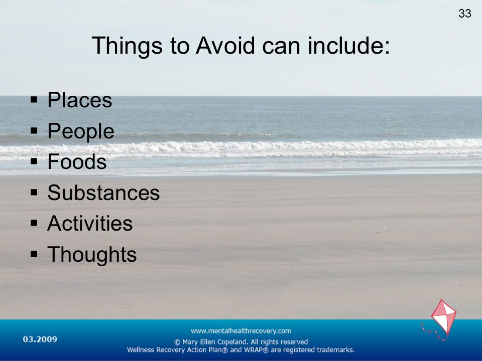 Things to Avoid can include: