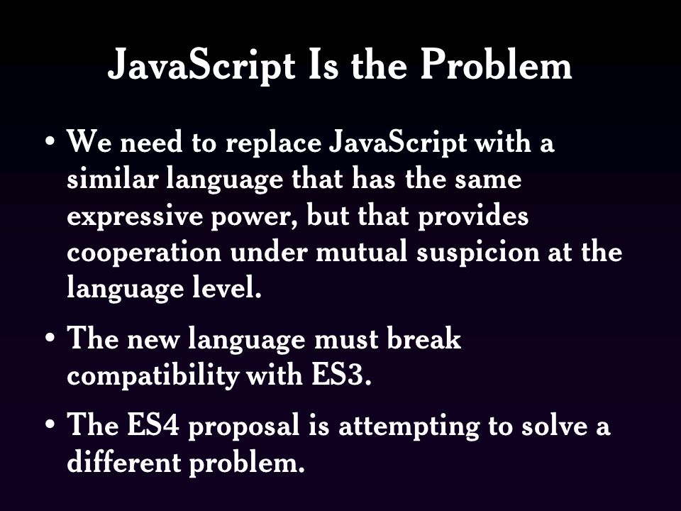 JavaScript Is the Problem