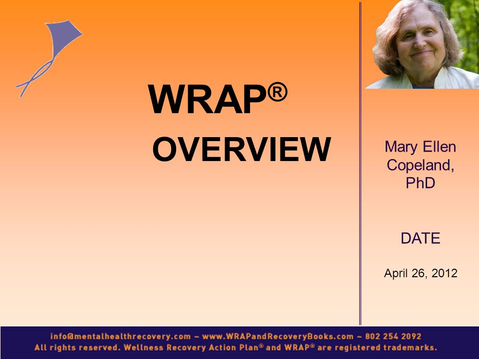 WRAP® OVERVIEW April 26, 2012