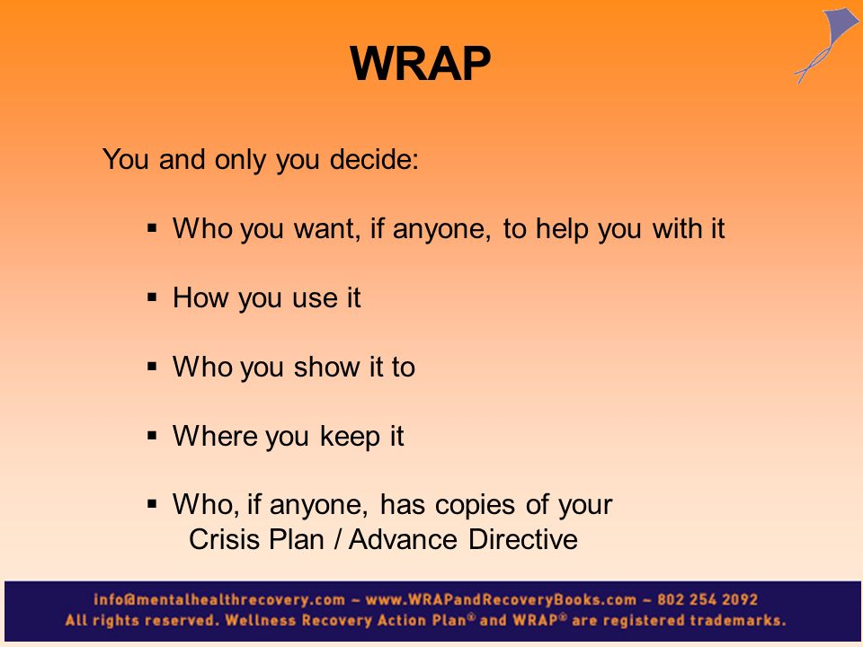 WRAP You and only you decide: