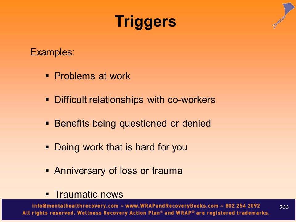 Triggers Examples: Problems at work