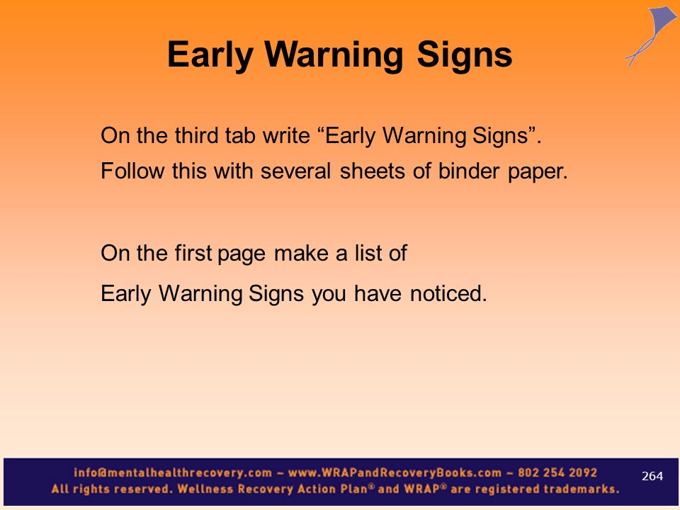 Early Warning SignsOn the third tab write Early Warning Signs . Follow this with several sheets of binder paper.