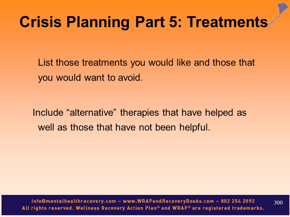 Crisis Planning Part 5: Treatments