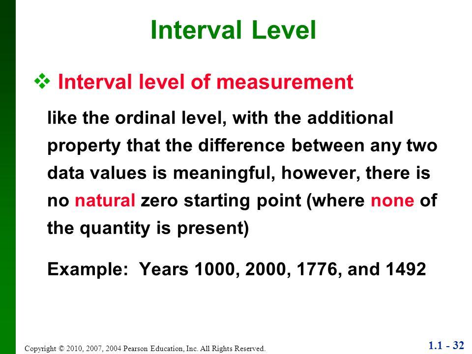 Interval Level Interval level of measurement