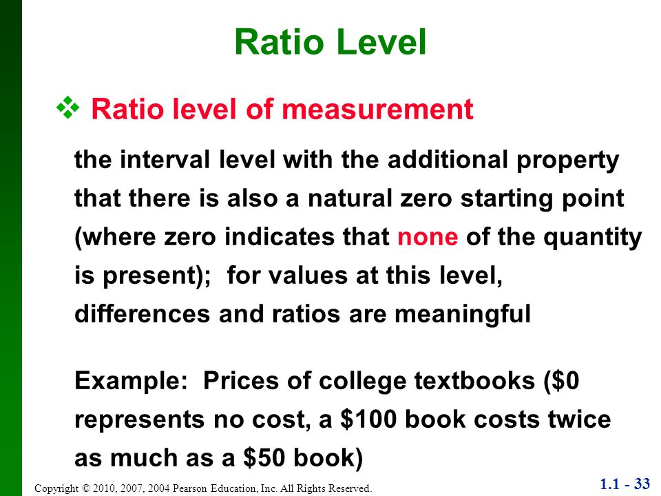 Ratio Level Ratio level of measurement