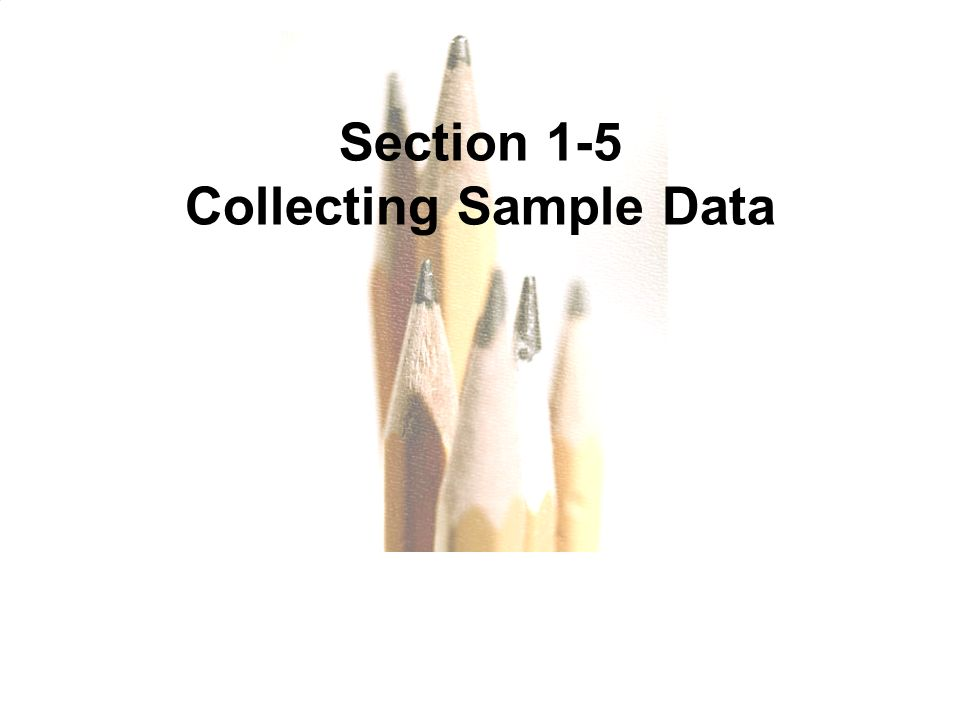 Collecting Sample Data