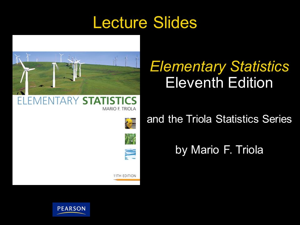 Lecture Slides Elementary Statistics Eleventh Edition